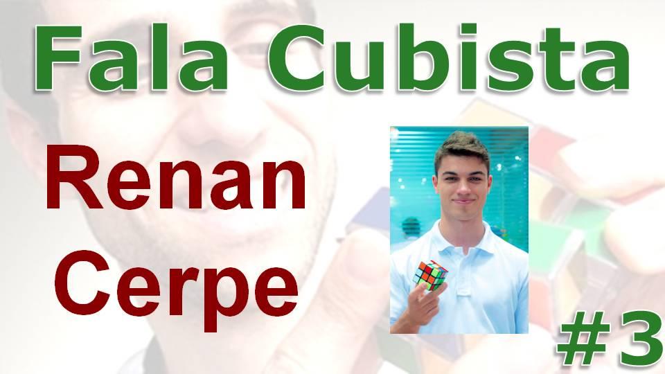 Fala Cubista: Renan Cerpe
