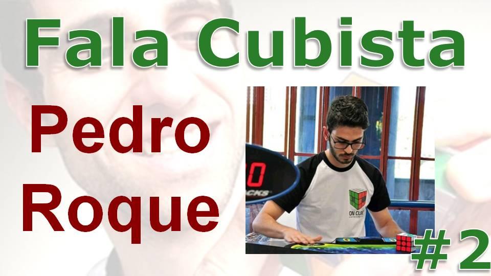 Fala Cubista: Pedro Roque